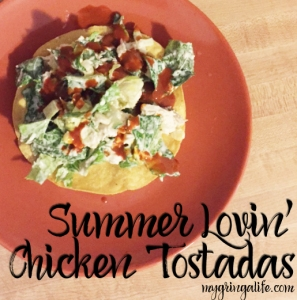 Summer Lovin' Chicken Tostadas